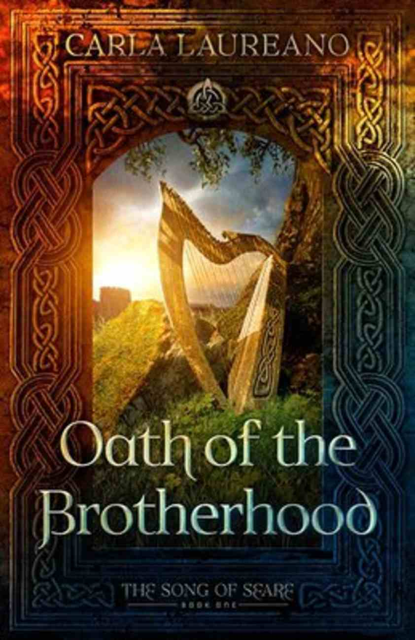 Oath of Brotherhood (#01 in Song Of Seare Series) Paperback