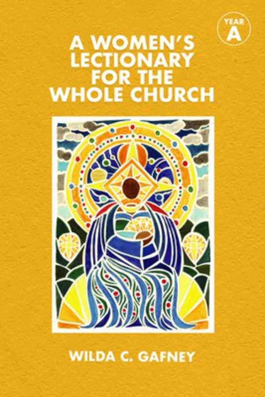 A Women's Lectionary For the Whole Church: Year a Paperback