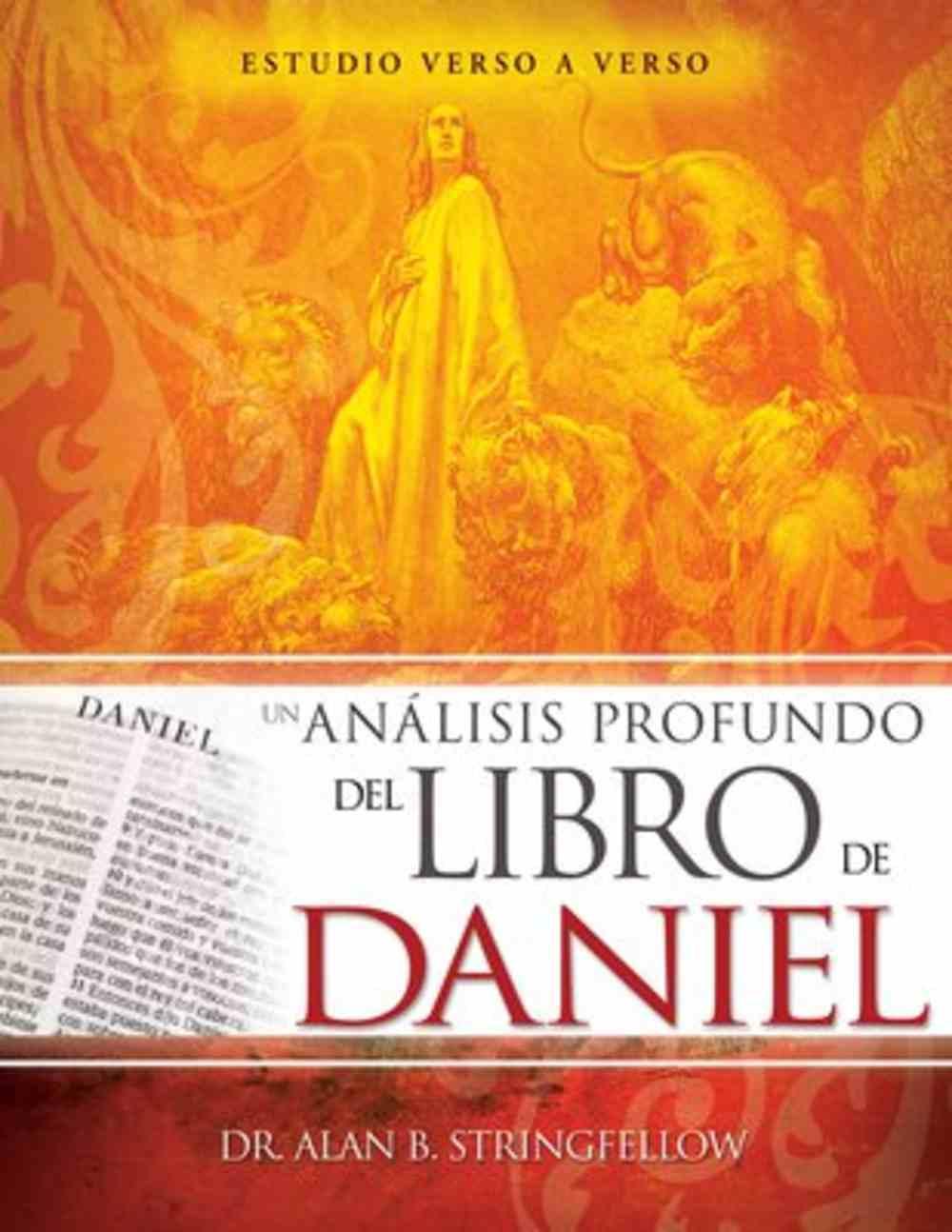 Analisis Profundo Del Libro De Daniel, Un: Estudio Verso a Verso (Insights Into The Book Of Daniel) Paperback