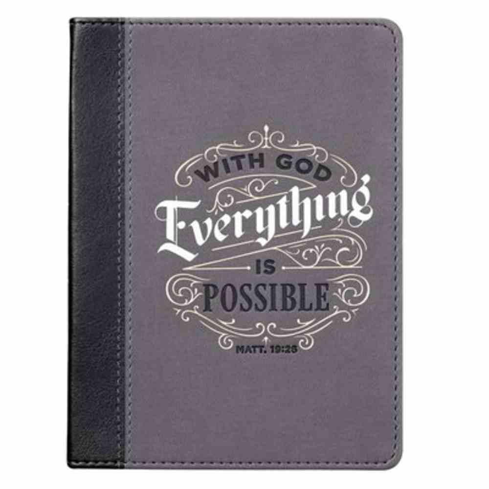 Journal: With God Everything Black/Grey (Matt 19:26) Imitation Leather