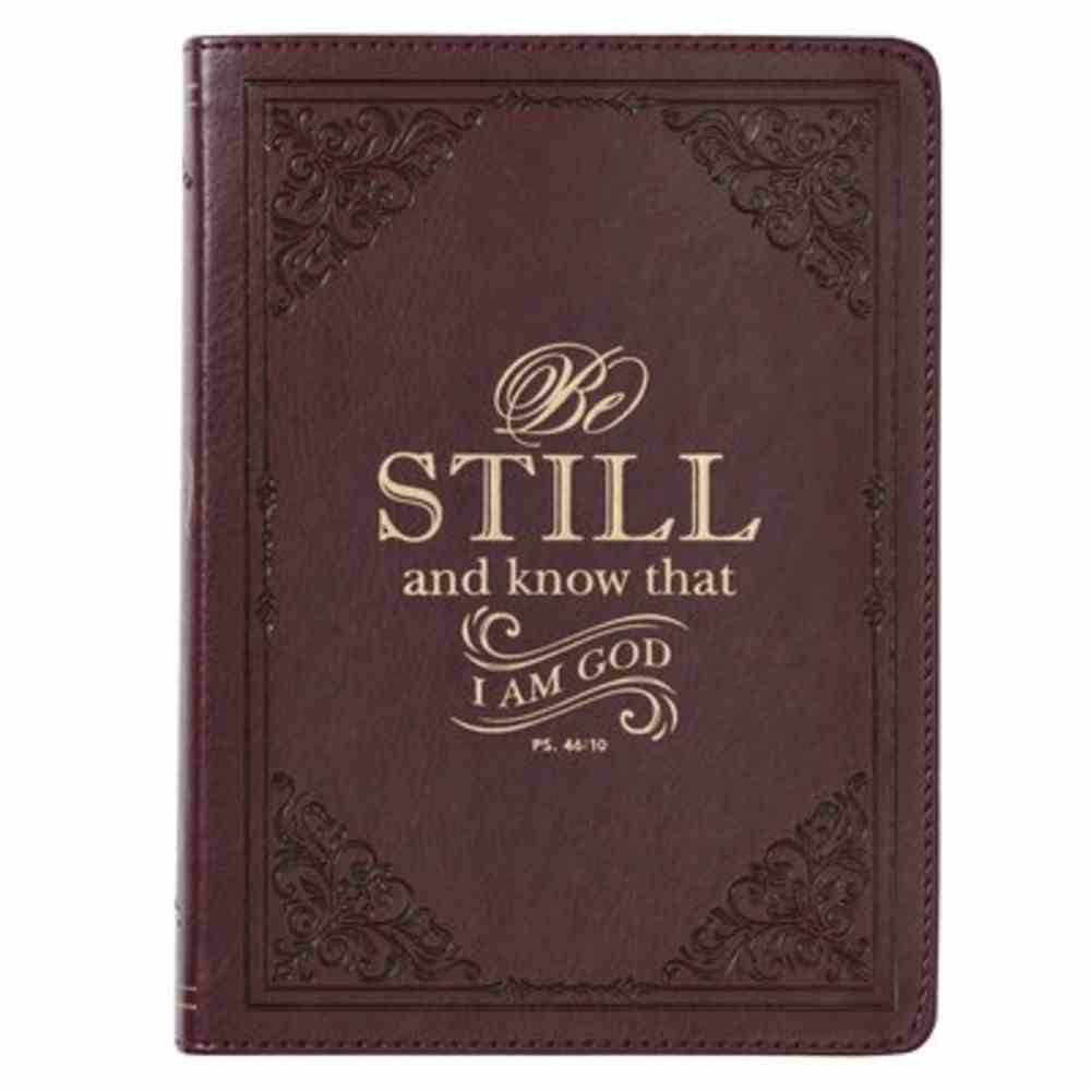 Journal: Be Still Brown (Psalm 46:10) Imitation Leather