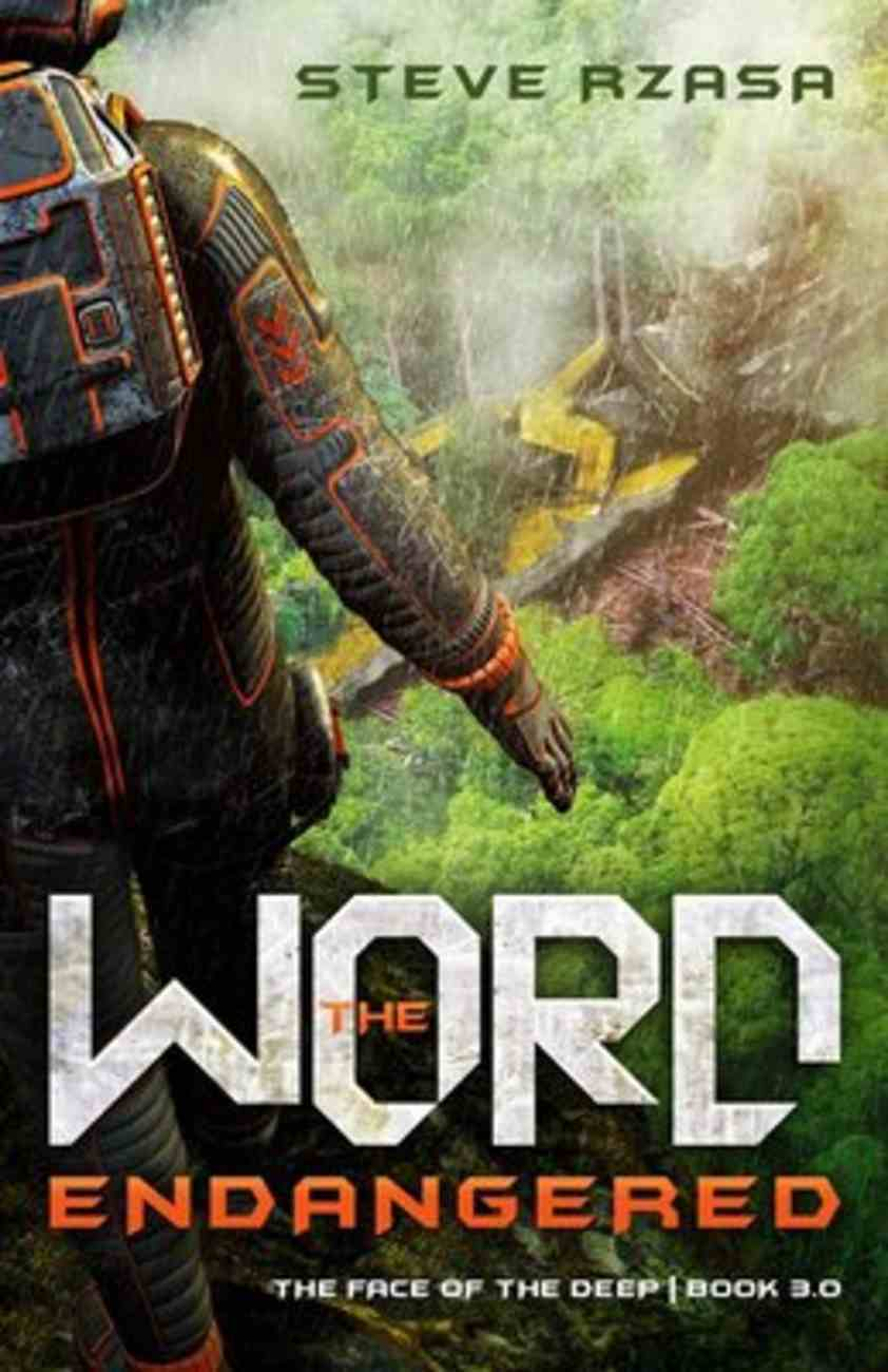Word Endangered (#03 in The Face Of The Deep Series) Paperback
