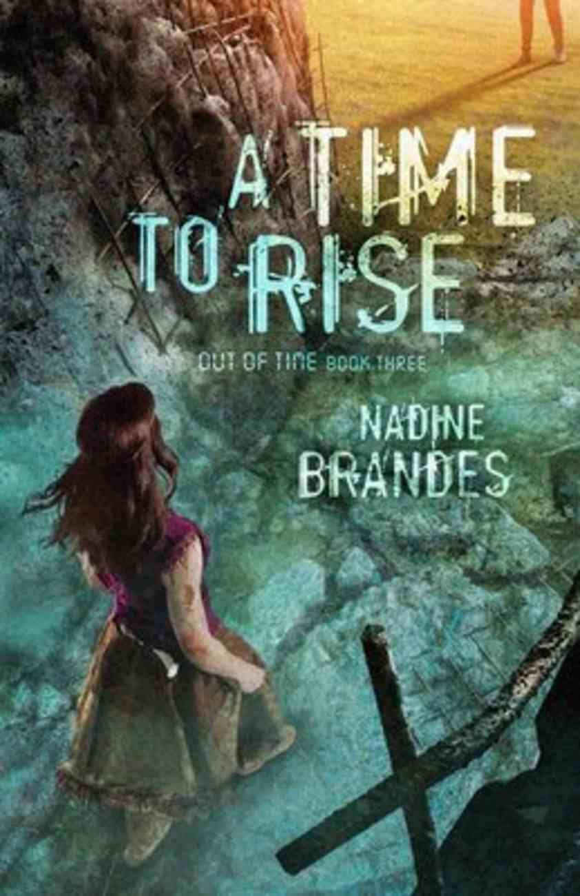 A Time to Rise (#03 in Out Of Time Series) Paperback