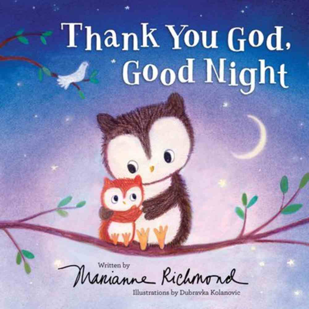 Thank You God, Good Night Hardback
