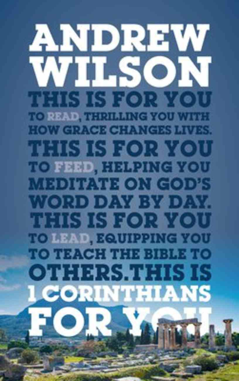 1 Corinthians For You: Thrilling You With How Grace Changes Lives (God's Word For You Series) Paperback
