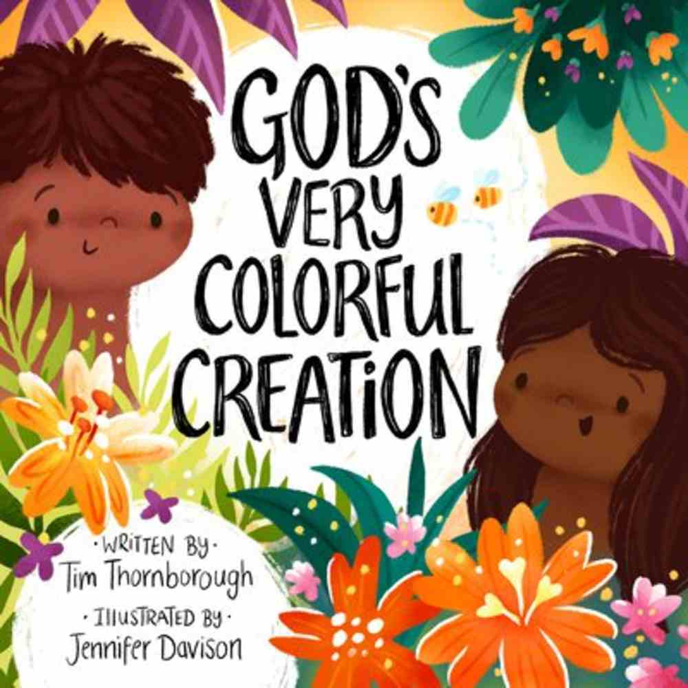 God's Very Colourful Creation (Very Best Bible Stories Series) Hardback