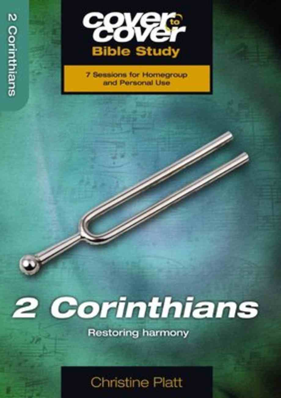 2 Corinthians - Restoring Harmony (Cover To Cover Bible Study Guide Series) Paperback