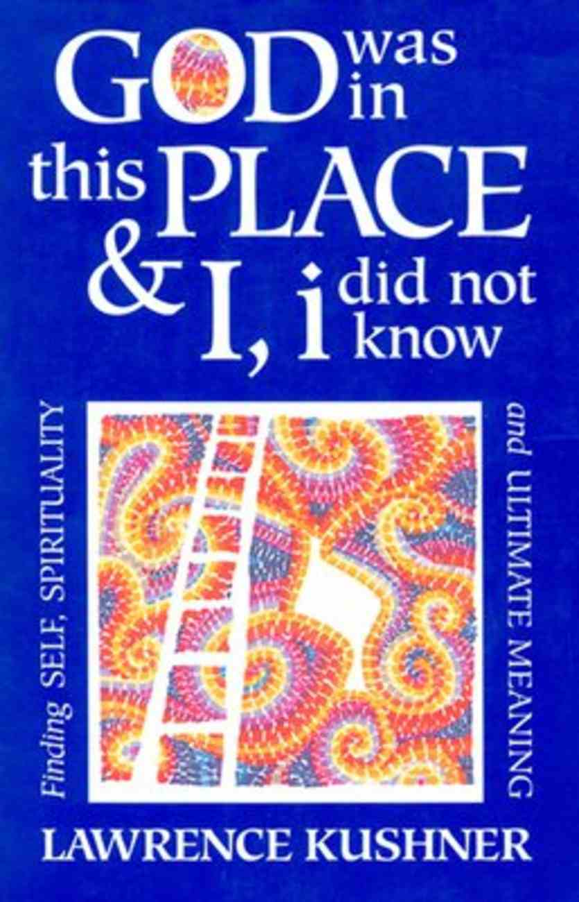 God Was in This Place and I Did Not Know It Paperback