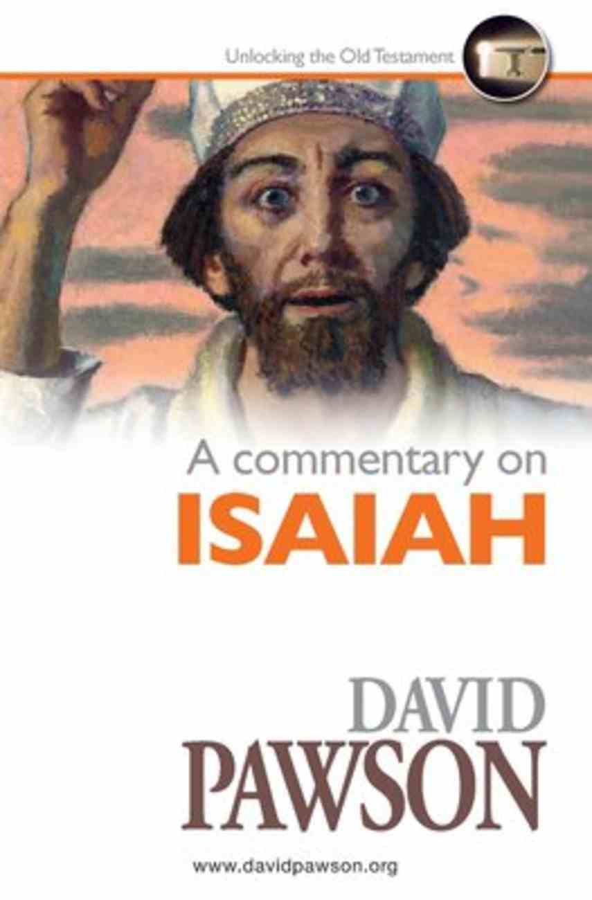 A Commentary on Isaiah Paperback