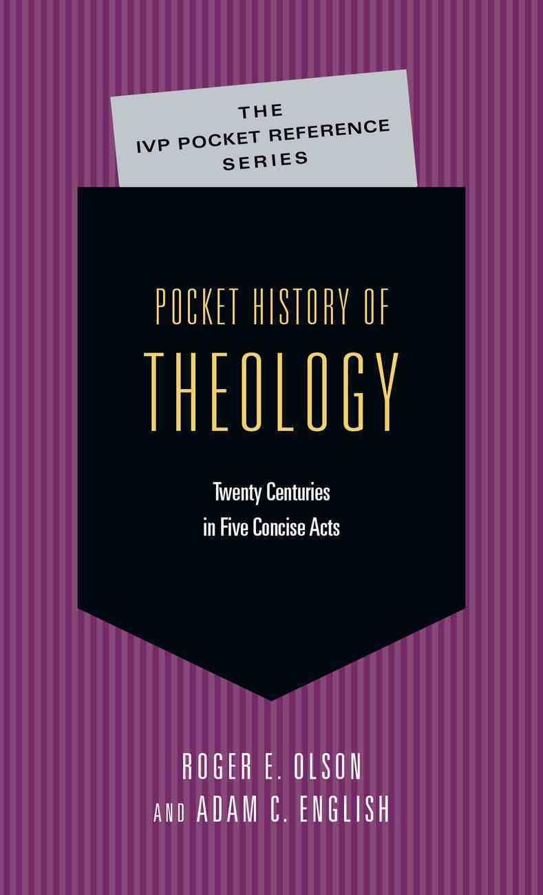 Pocket History of Theology (Ivp Pocket Reference Series) Paperback