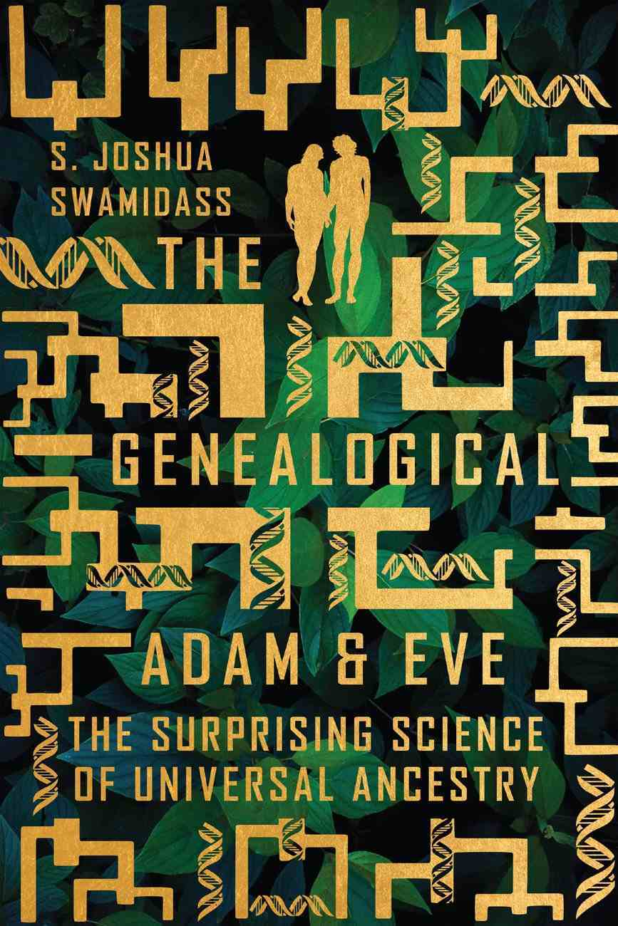 The Genealogical Adam and Eve: The Surprising Science of Universal Ancestry Paperback