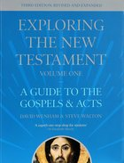 A Guide to the Gospels and Acts (3rd Edition) (#01 in Exploring The New Testament Series) Paperback