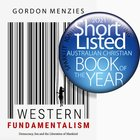 Western Fundamentalism: Democracy, Sex and the Liberation of Mankind Paperback