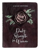 Daily Strength For Women: 365 Daily Devotional Imitation Leather