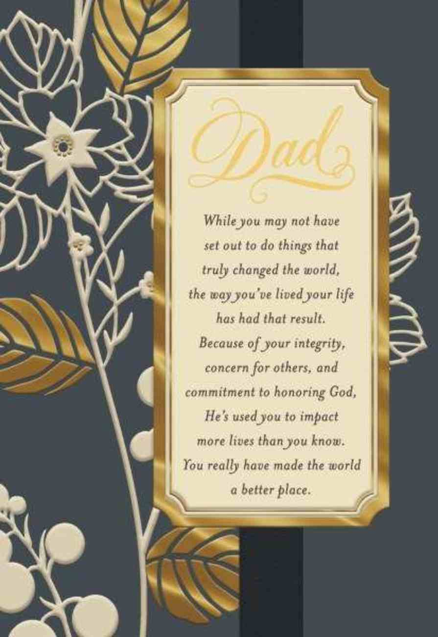 Father's Day - Dad (2 Chronicles 16: 9 Nrsv) Cards