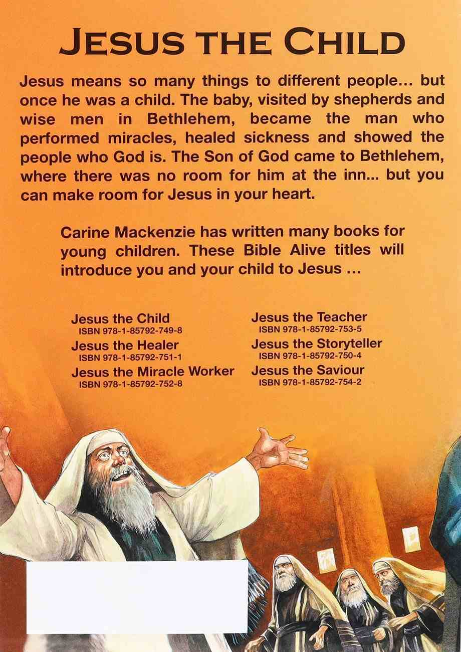 Jesus the Child (Bible Alive Series) Paperback