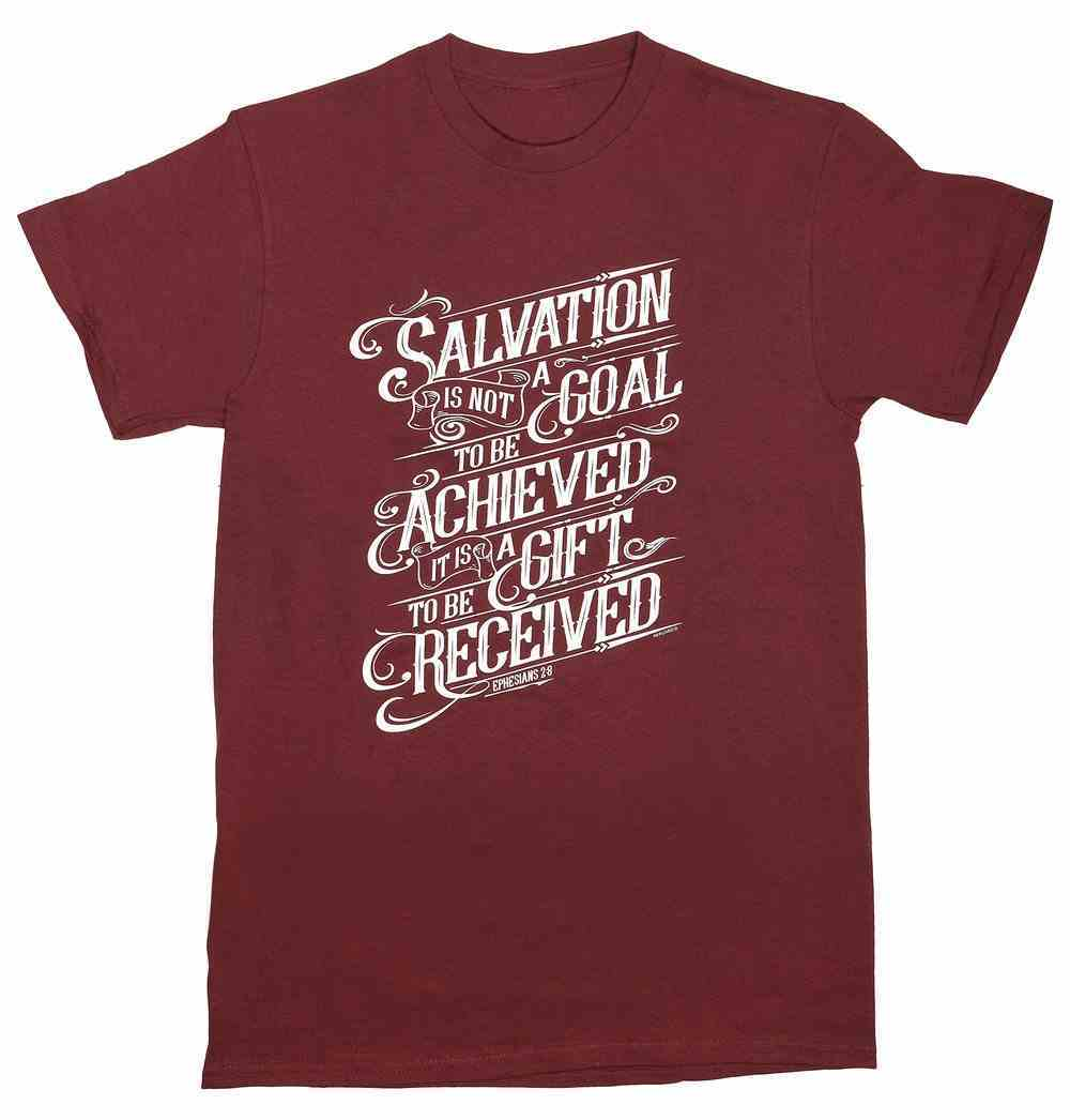 T-Shirt: Salvation is Not a Goal, Large, Round Neck, Maroon, Eph 2:8 Soft Goods
