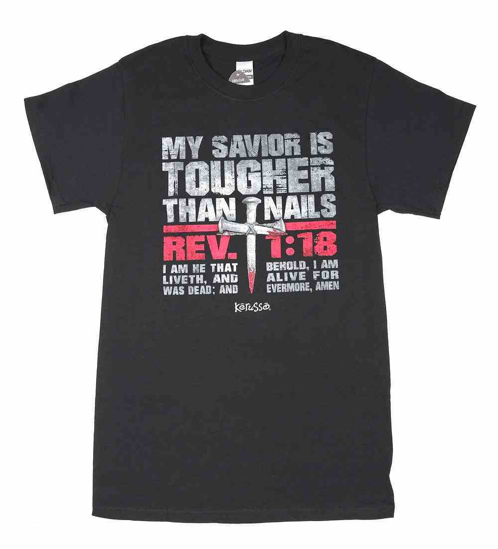 T-Shirt: My Savior is Tougher Than Nails, Small, Round Neck, Black, Rev 1:18 Soft Goods