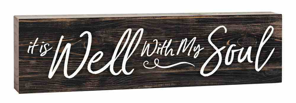 Tabletop Decor: It is Well With My Soul (Pine) Homeware