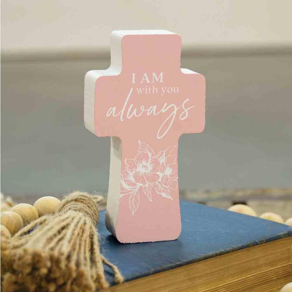 Cross: I Am With You Always (Pine) Homeware