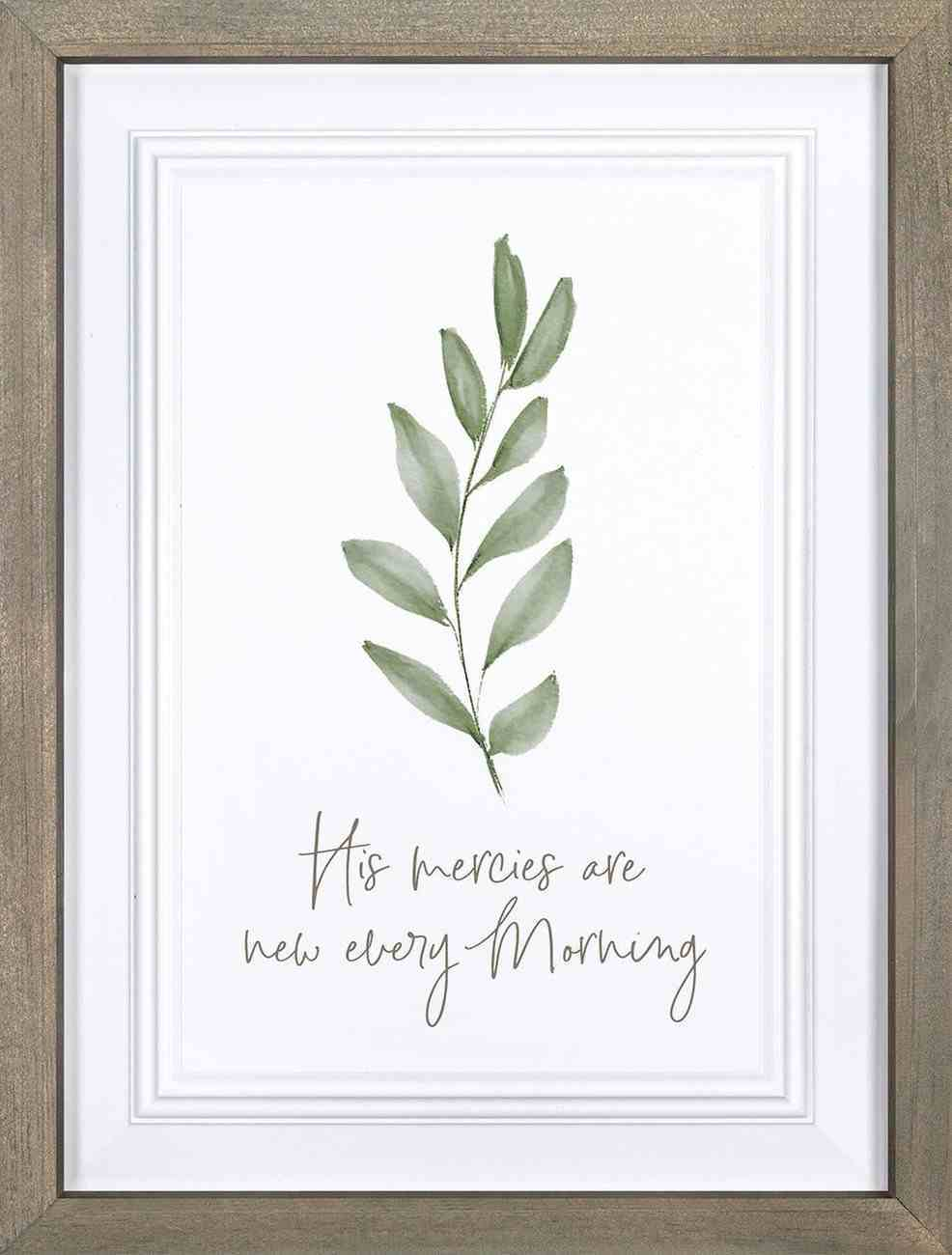 Framed Wall Art: His Mercies Are New Every Morning (Mdf/pine) Plaque