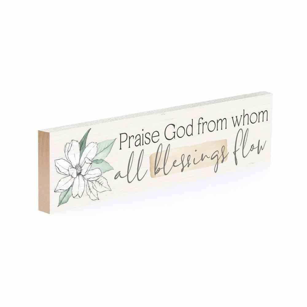 Tabletop Decor : Praise God From Whom All Blessings Flow (Pine) (Vintage Praise Series) Homeware