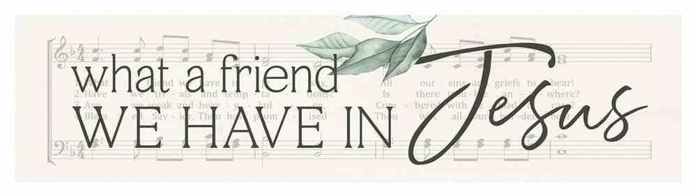 Tabletop Decor : What a Friend We Have in Jesus (Pine) (Vintage Praise Series) Homeware
