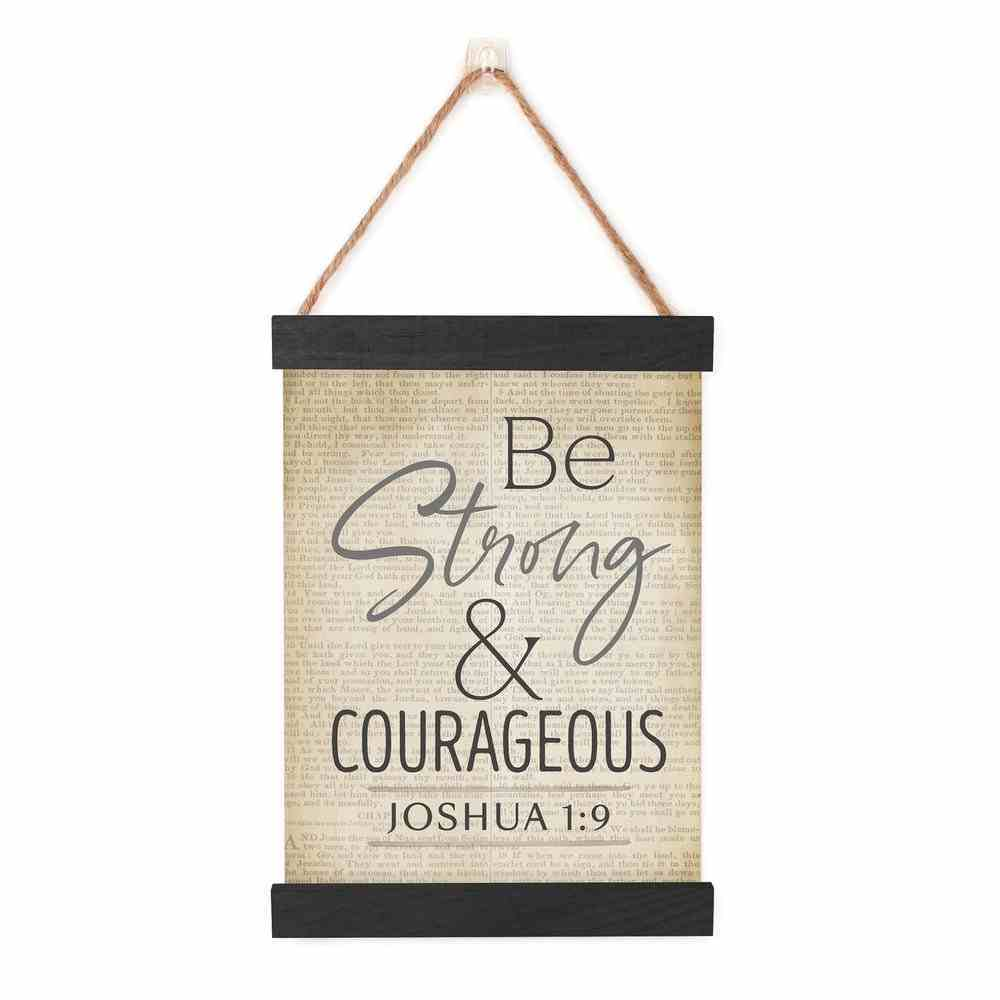 String Banner: Be Strong & Courageous (Joshua 1:9) (Vintage Praise Series) Homeware