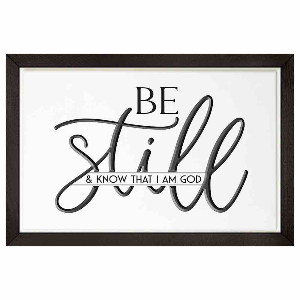 Carved Wall Art: Be Still & Know That I Am God (Mdf/pine) Plaque