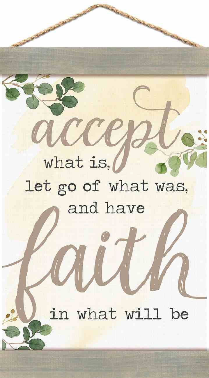 String Banner: Accept... and Have Faith (Canvas/pine) Homeware