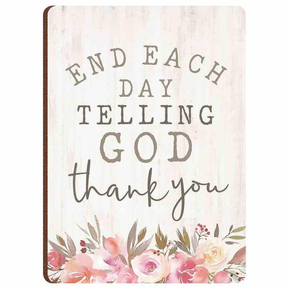 Magnet: End Each Day Telling God Thank You, Pink Floral Novelty