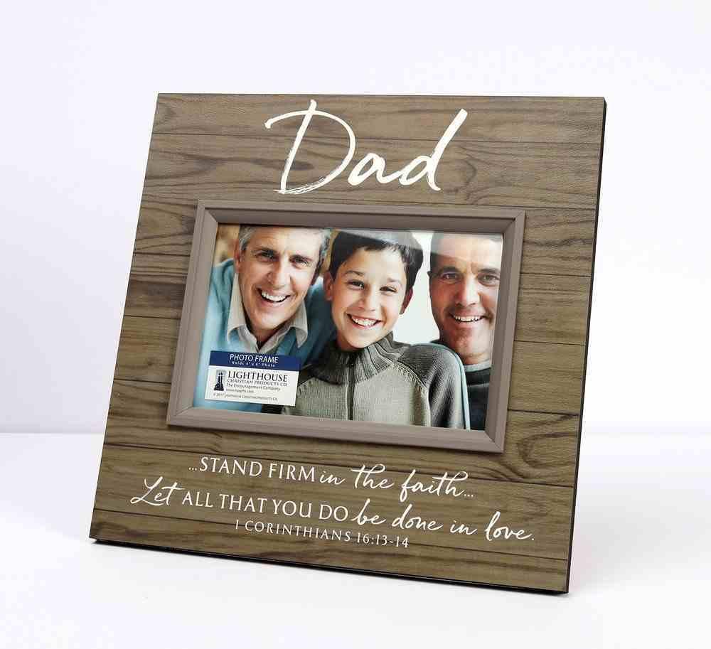 Mdf Frame: Dad Stand Firm, (1 Cor 16: 13-14) Homeware