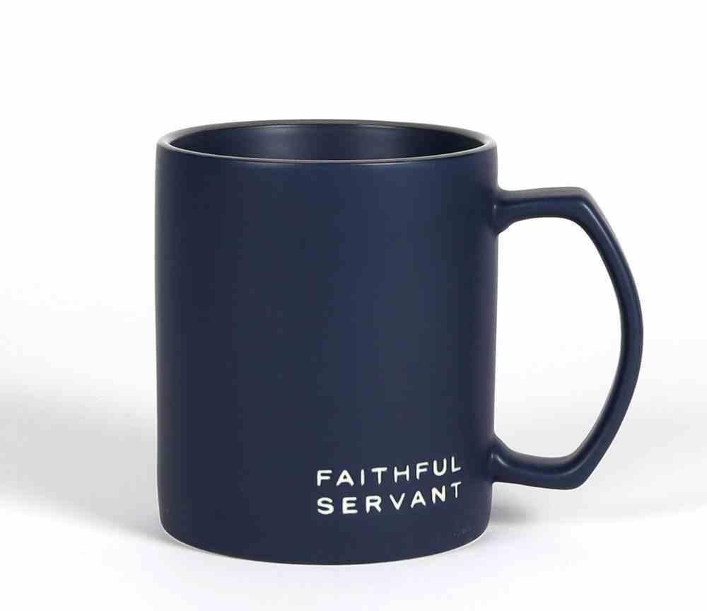 Ceramic Mug : Faithful Servant (Matt 5:6) Navy (532ml) (Simply Yours Collection) Homeware