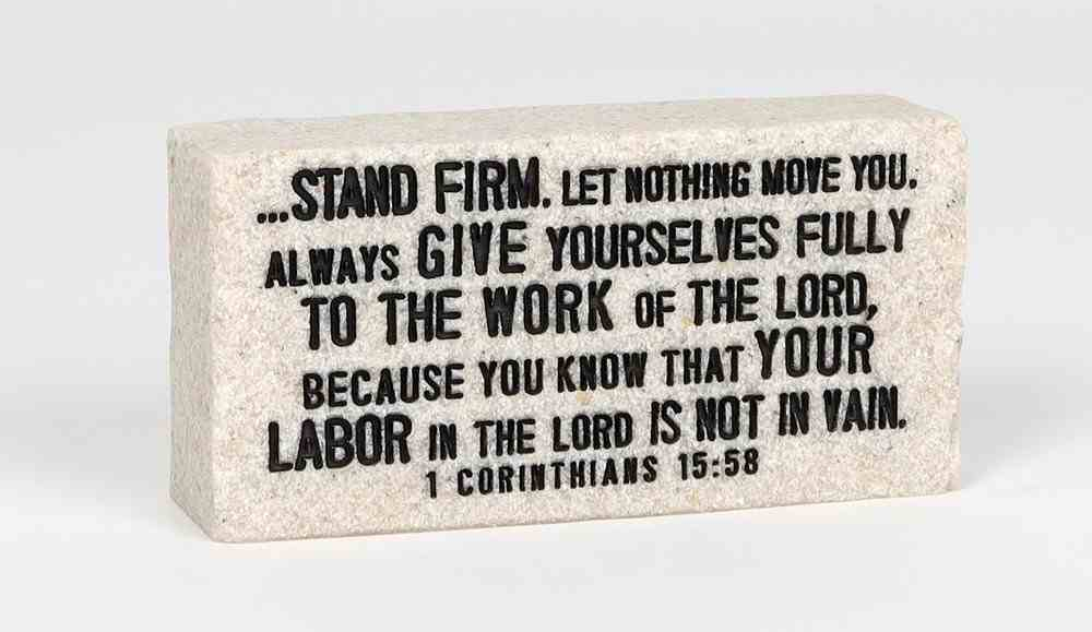 Stone Scripture Block: Stand Firm Engraved (1 Cor 15:58) Homeware