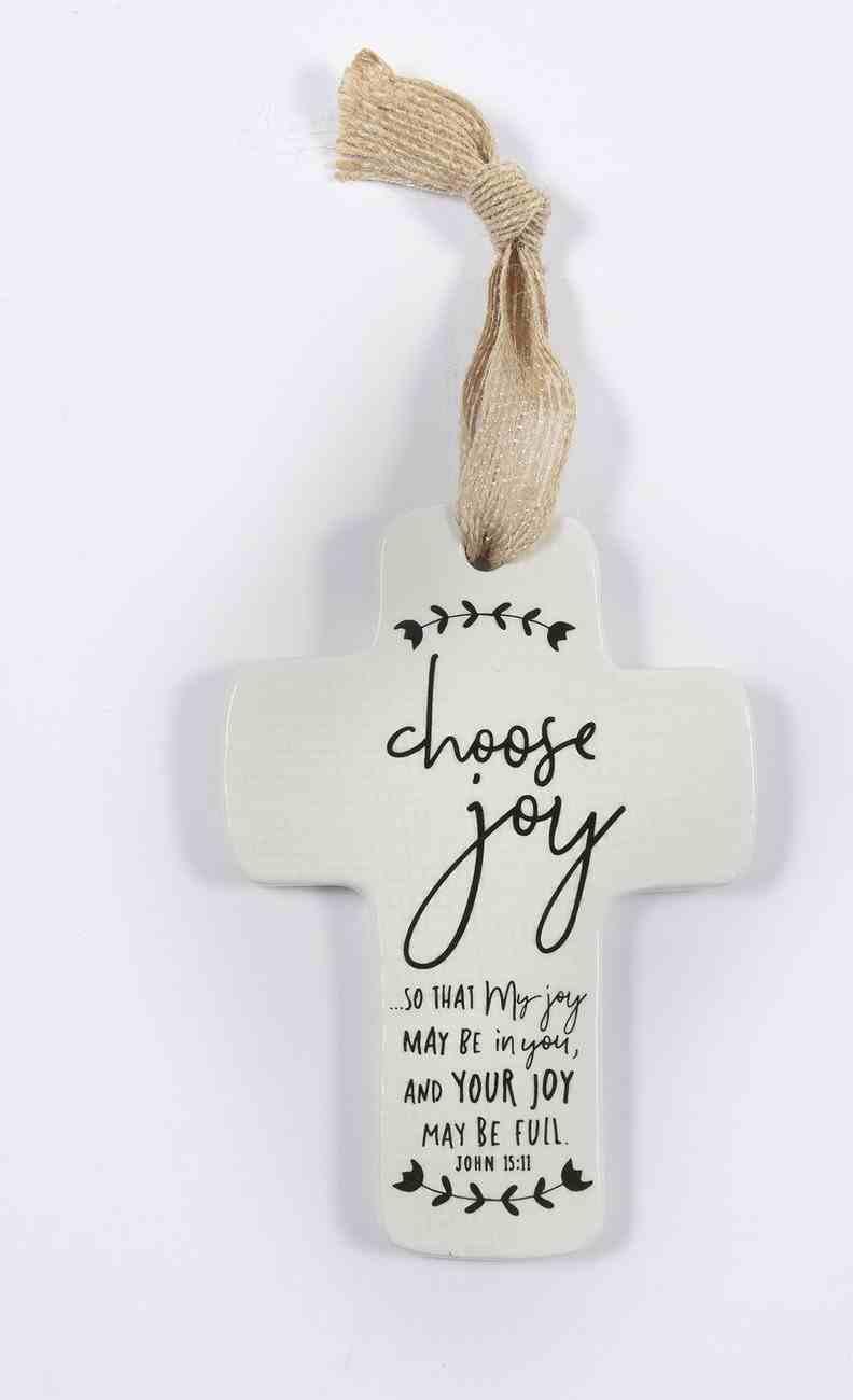 Cross Ornament: Choose Joy Homeware