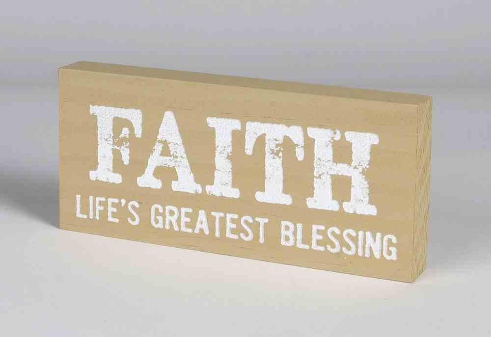 Mini Plaque: Faith Life's Greatest Blessing, Almond Plaque