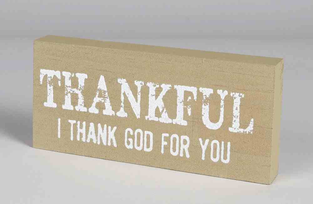 Mini Plaque: Thankful I Thank God For You, Almond Plaque