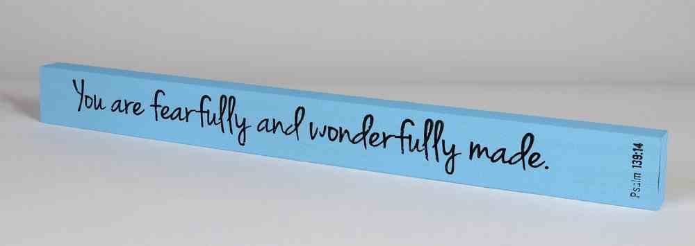 Skinny Plaque: You Are Fearfully and Wonderfully Made! Blue Plaque