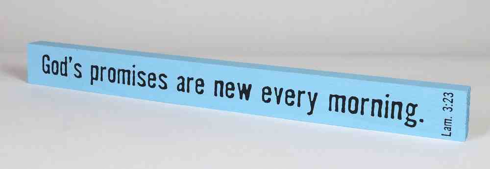 Skinny Plaque: God's Promises Are New Every Morning, Blue Plaque