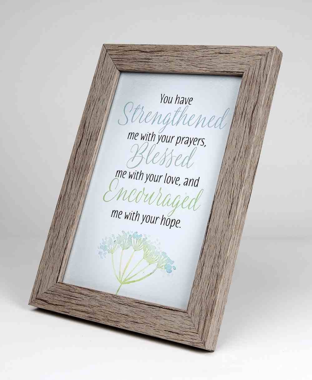 Framed Art With Easel: Strengthened, Blessed, Encouraged (Lasting Impressions Series) Plaque