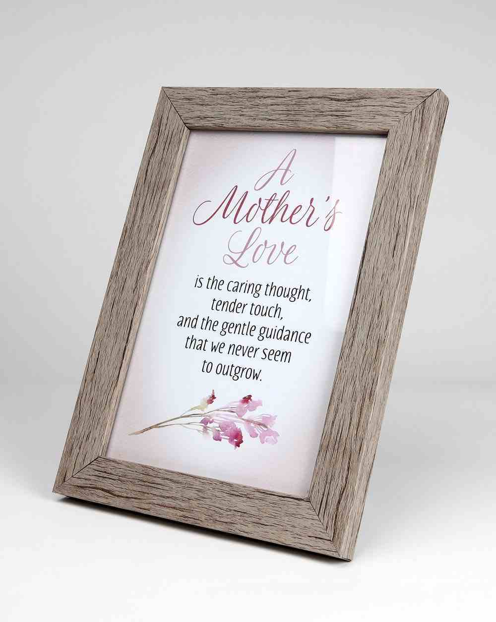 Framed Art With Easel: A Mother's Love (Lasting Impressions Series) Plaque