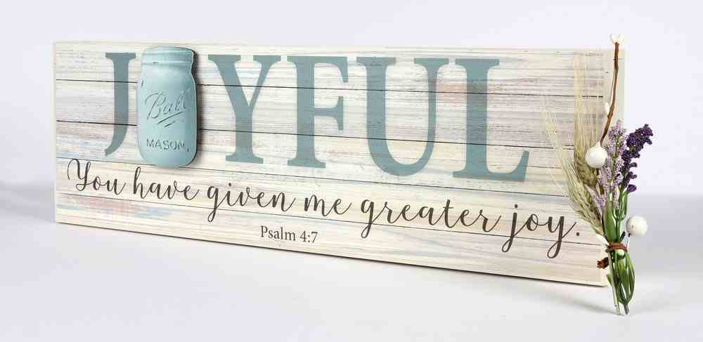 Mason Jar Word Box: Joyful (Psalm 4:7) Plaque