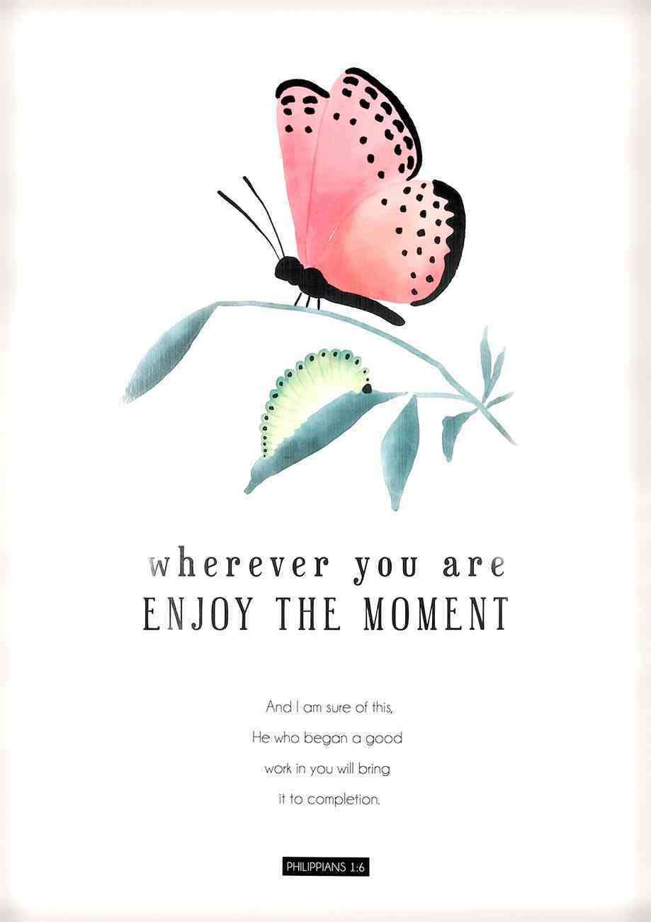 Poster Large: Enjoy the Moment Poster
