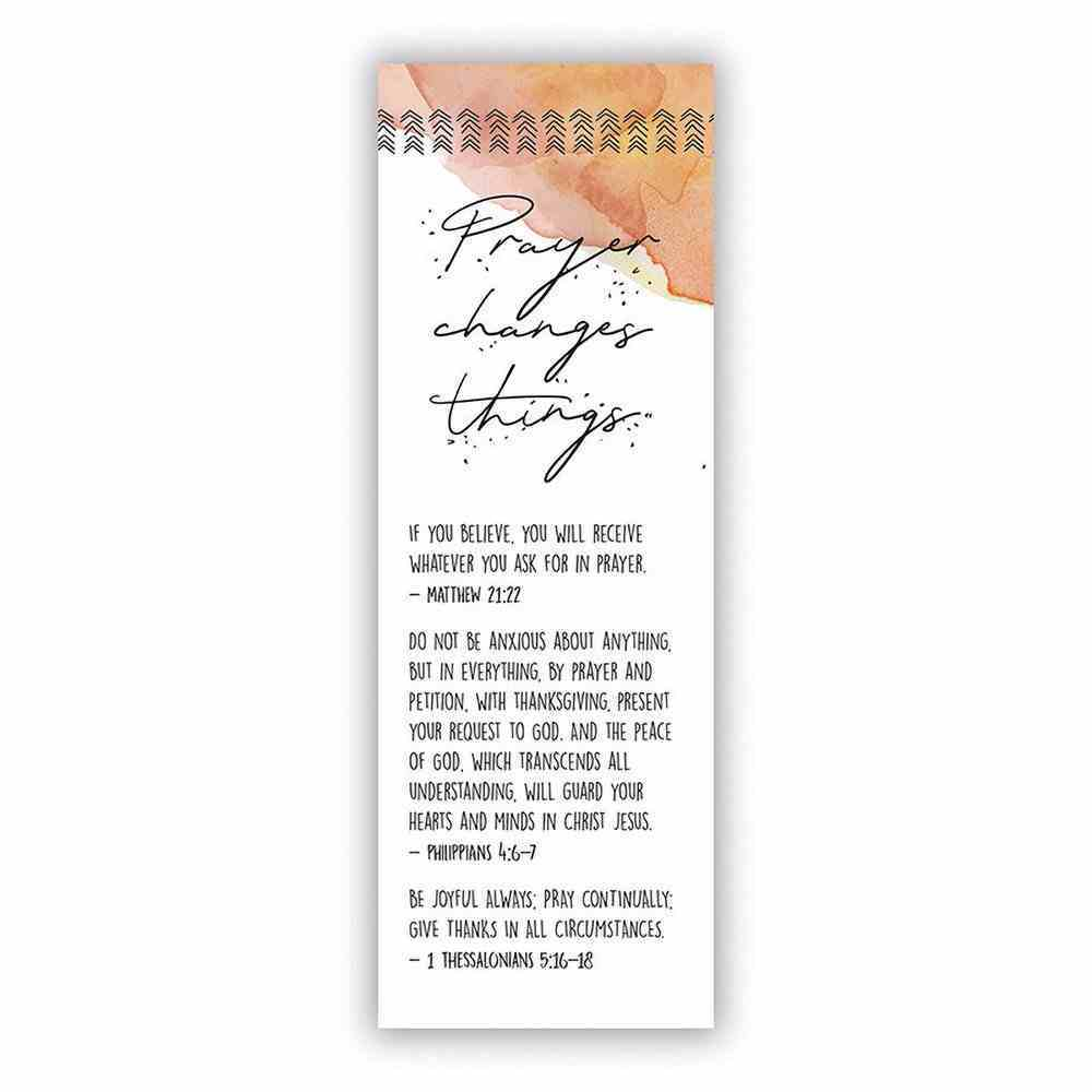 Prayer Changes Things (10 Pack) (Bible Basics Bookmark Series) Stationery