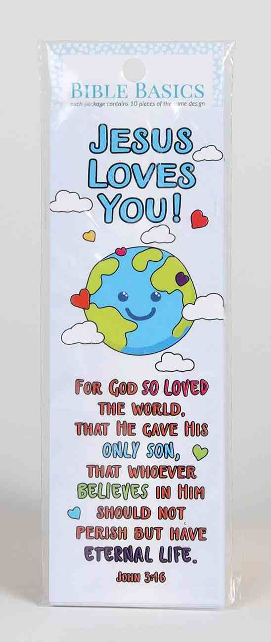Jesus Loves You! (10 Pack) (Bible Basics Bookmark Series) Stationery