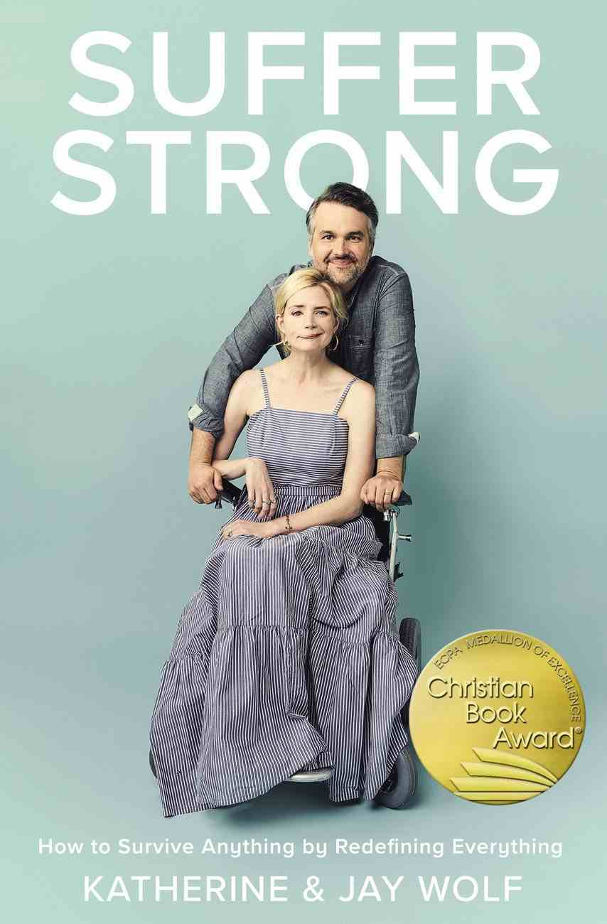 Suffer Strong: How to Survive Anything By Redefining Everything Hardback