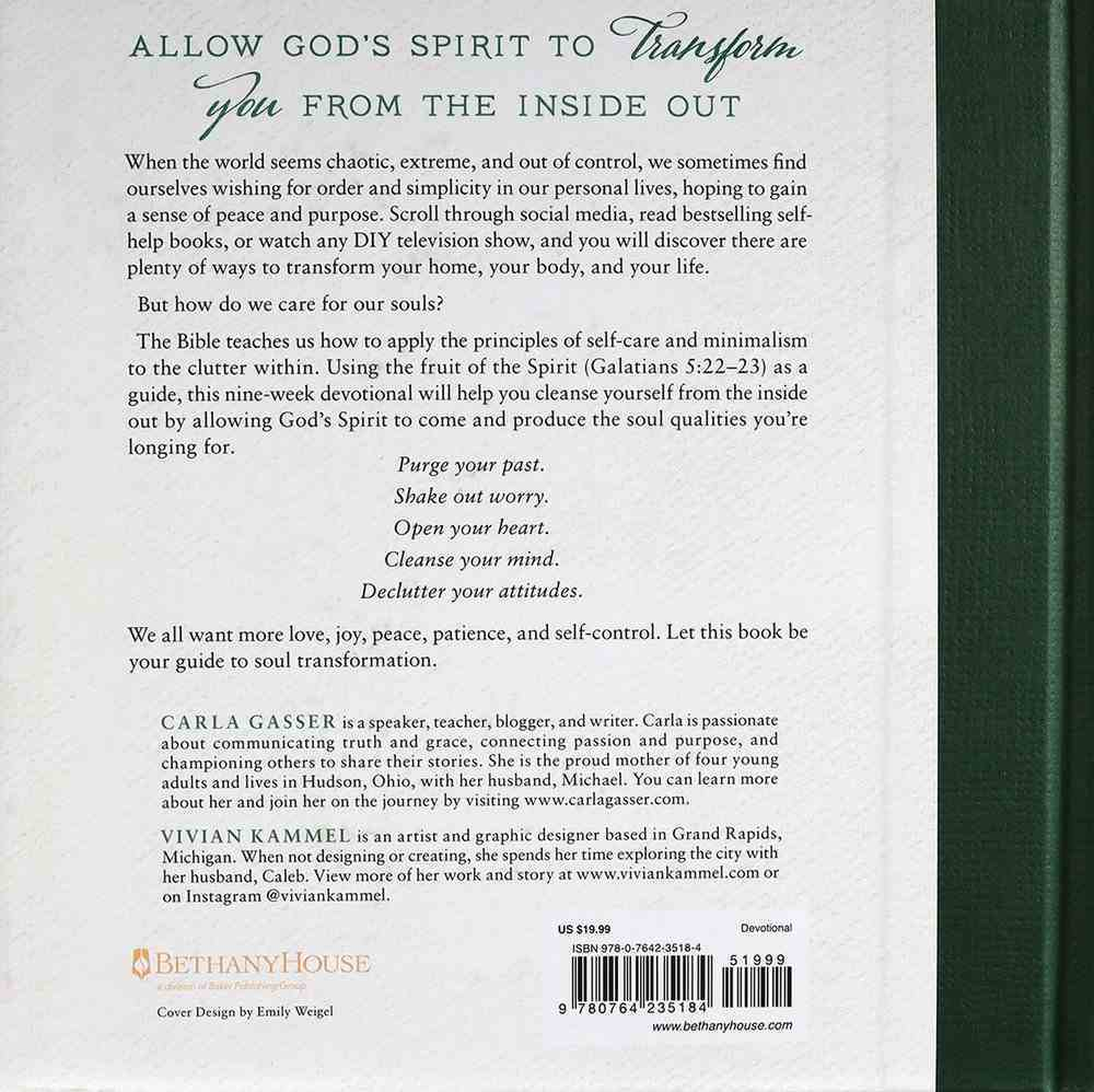 The Beauty of An Uncluttered Soul: Allowing God's Spirit to Transform You From the Inside Out Hardback