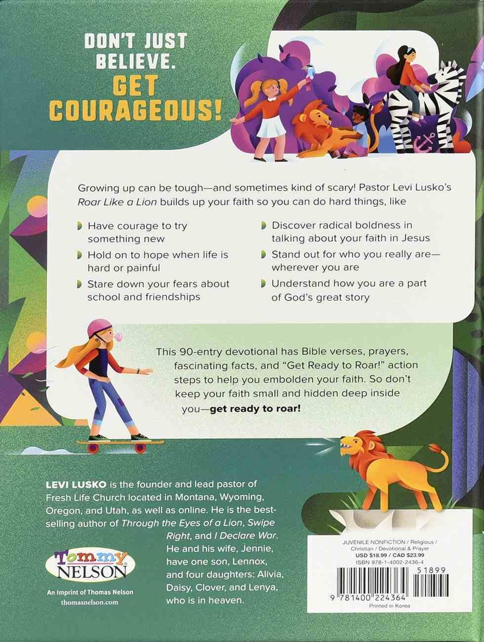 Roar Like a Lion: 90 Devotions to a Courageous Faith Hardback
