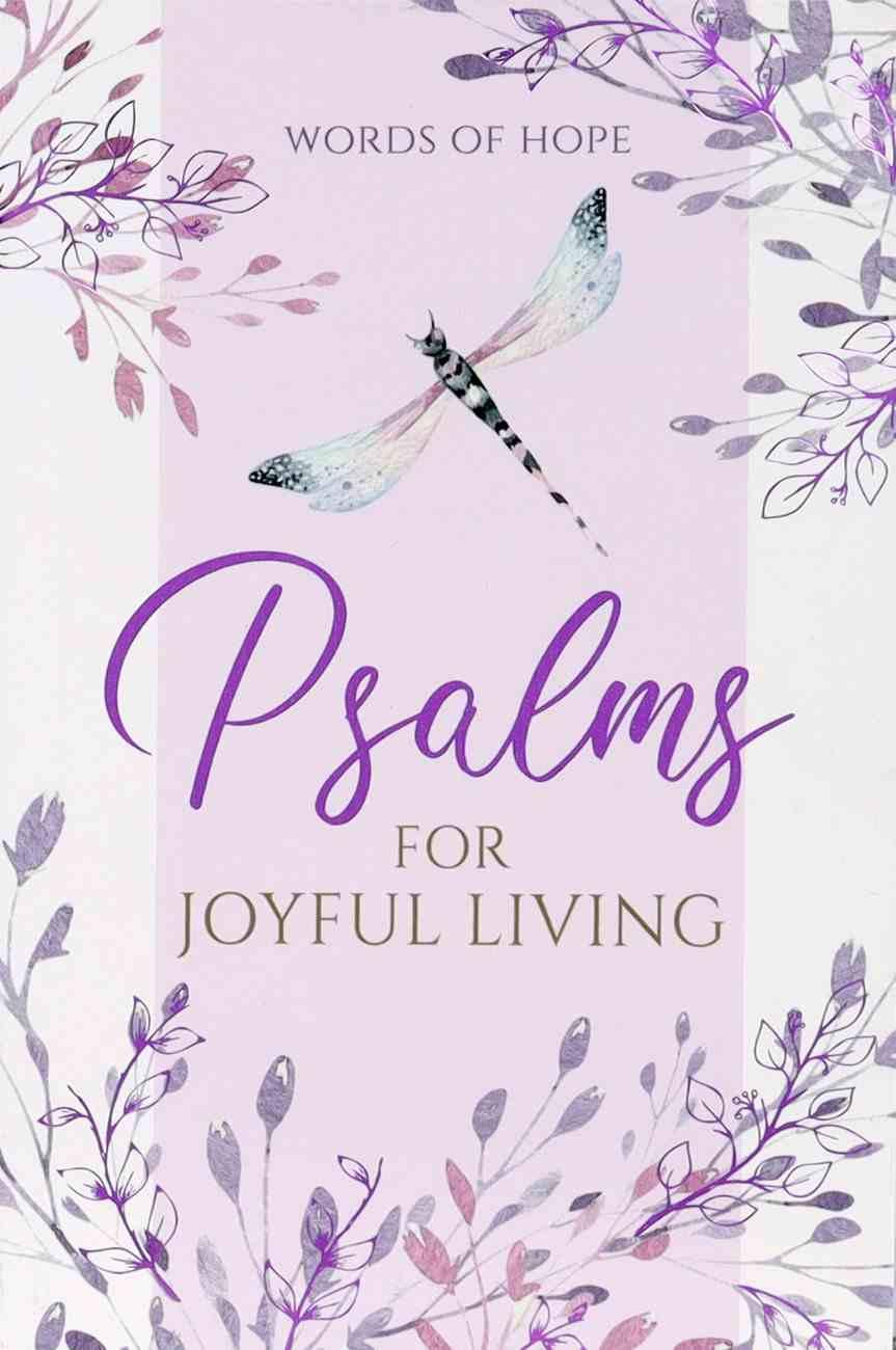 Psalms For Joyful Living (Words Of Hope Series) Paperback