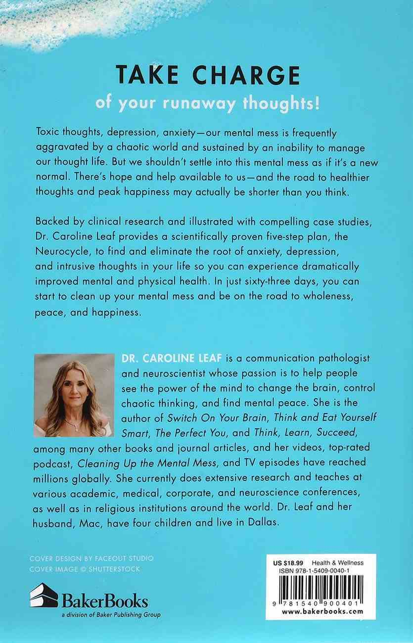 Cleaning Up Your Mental Mess: 5 Simple, Scientifically Proven Steps to Reduce Anxiety, Stress, and Toxic Thinking Paperback